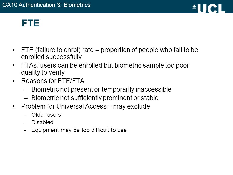 FTE FTE (failure to enrol) rate = proportion of people who fail to be enrolled successfully.
