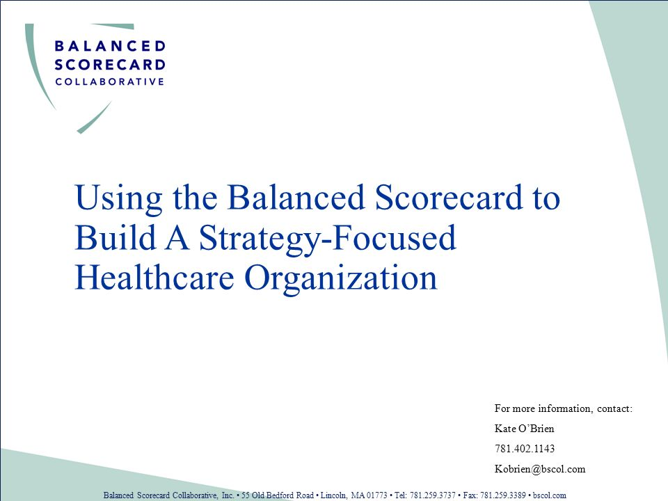 Using The Balanced Scorecard To Build A Strategy Focused Healthcare