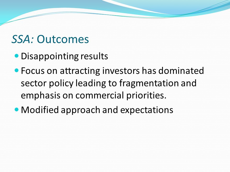 SSA: Outcomes Disappointing results