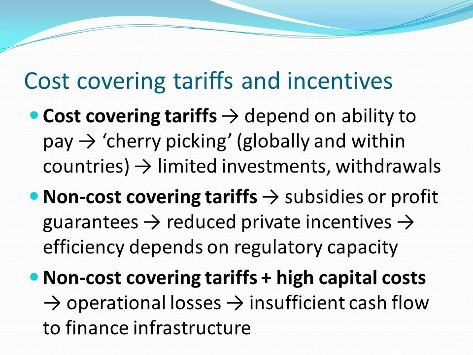 Cost covering tariffs and incentives