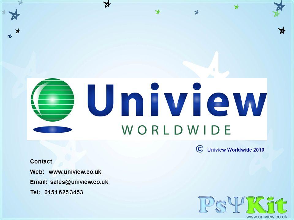 Credits Uniview Worldwide 2010. Contact. Web: www.uniview.co.uk.