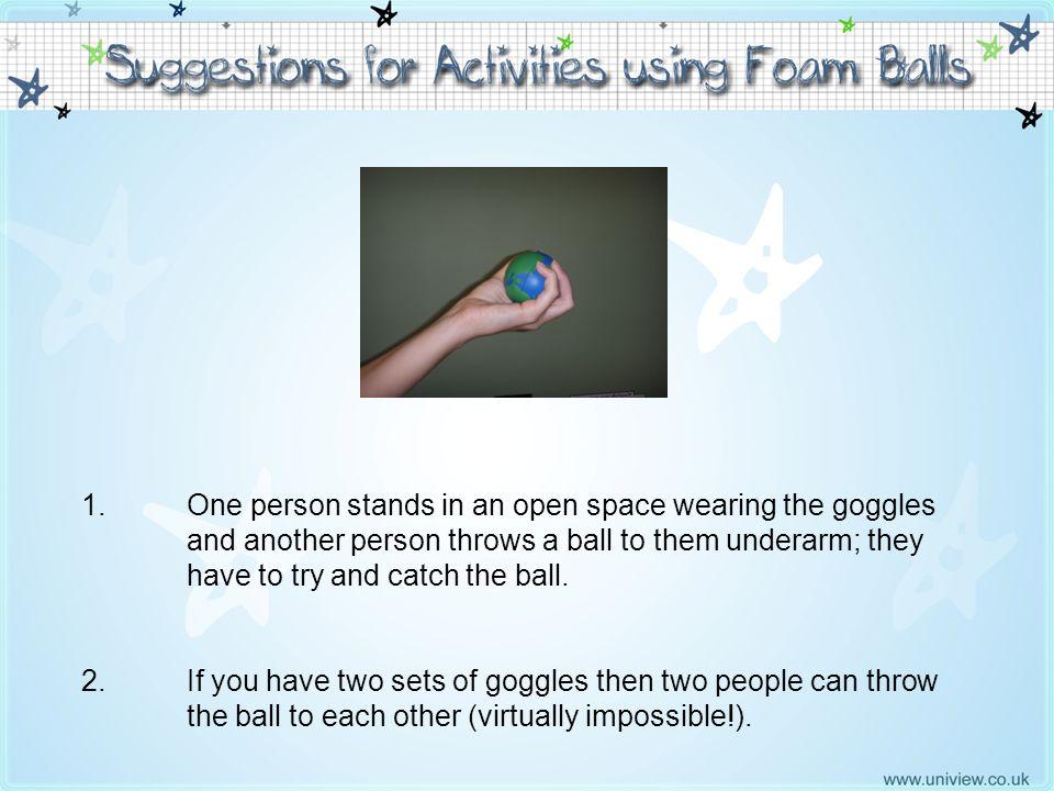 Suggestions using Foam Balls 1 - 2