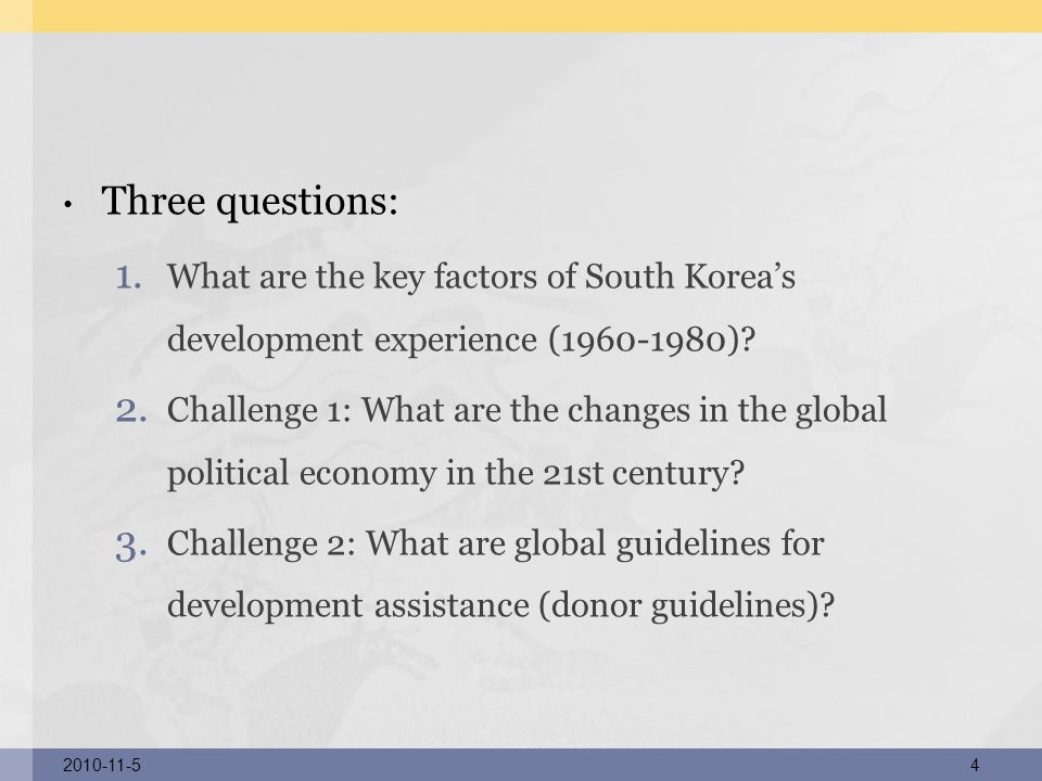 Three questions: What are the key factors of South Korea's development experience (1960-1980)