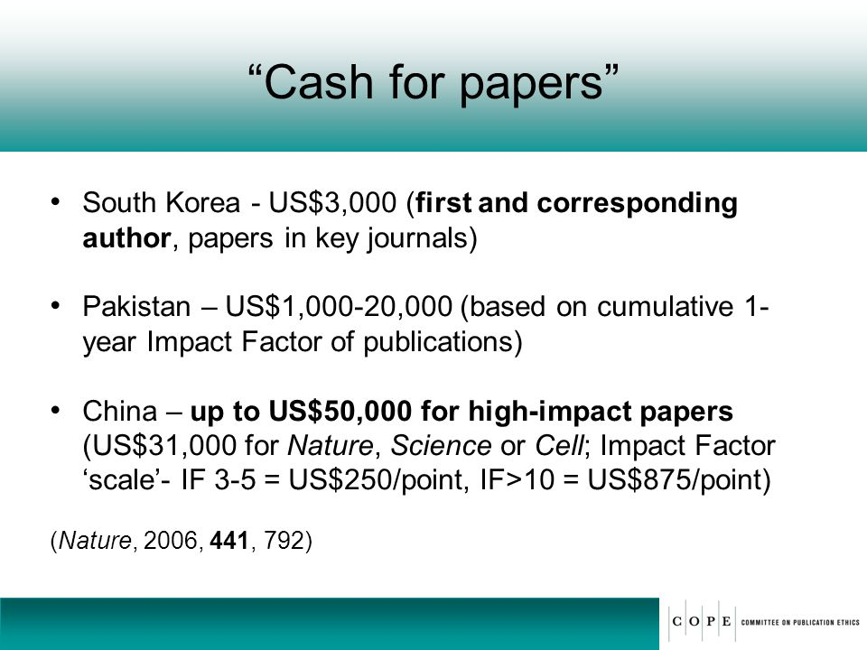 Cash for papers South Korea - US$3,000 (first and corresponding author, papers in key journals)
