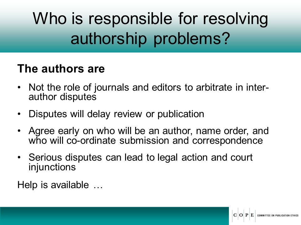 Who is responsible for resolving authorship problems