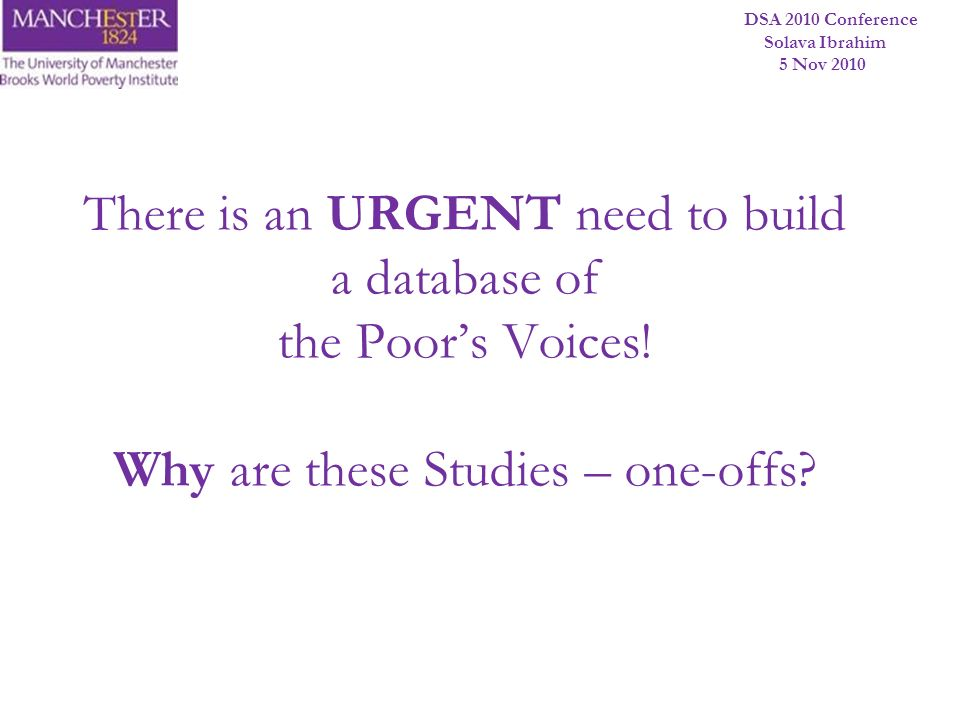 There is an URGENT need to build a database of the Poor's Voices