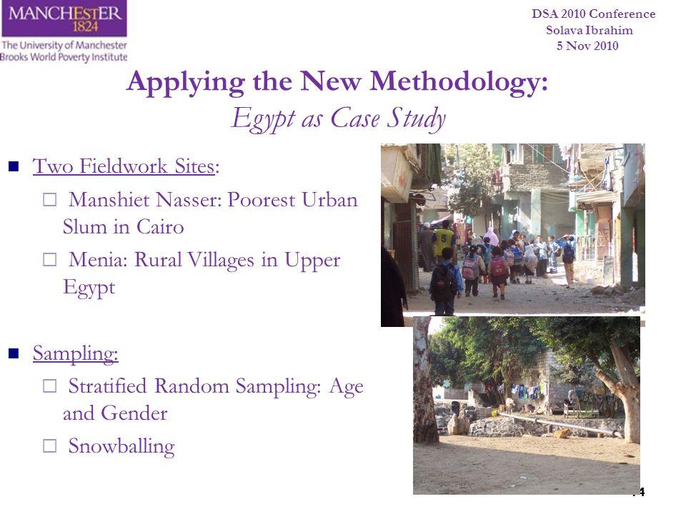 Applying the New Methodology: