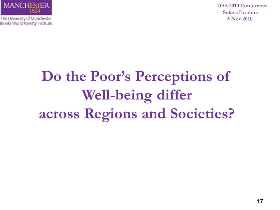 Do the Poor's Perceptions of across Regions and Societies