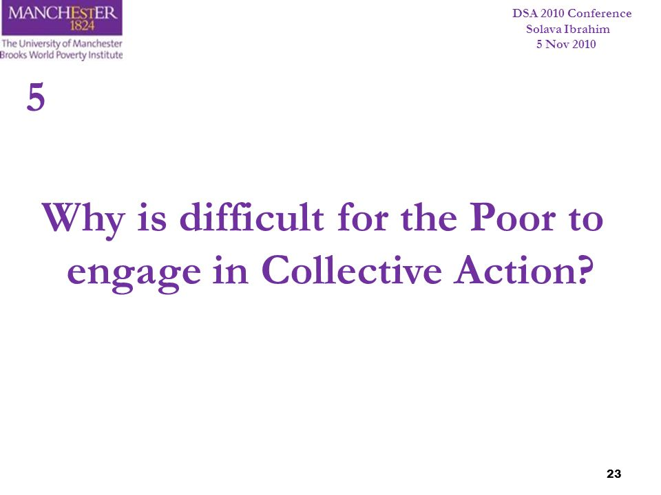 Why is difficult for the Poor to engage in Collective Action