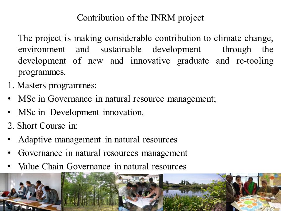 Contribution of the INRM project