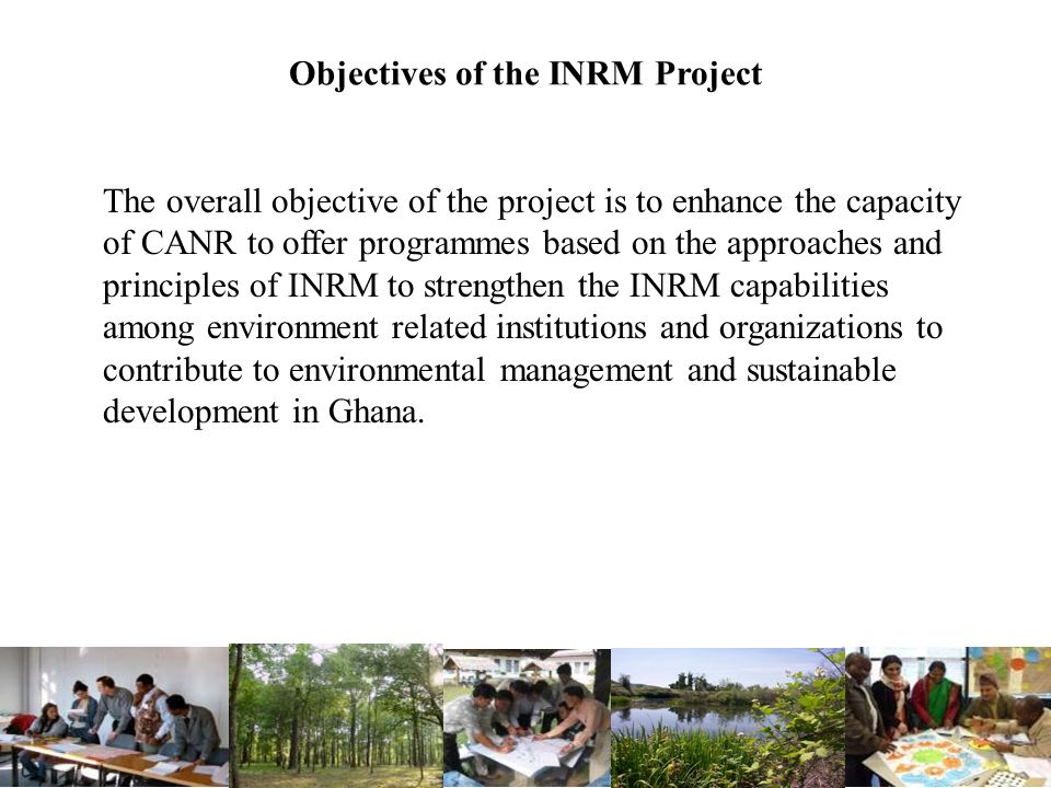 Objectives of the INRM Project
