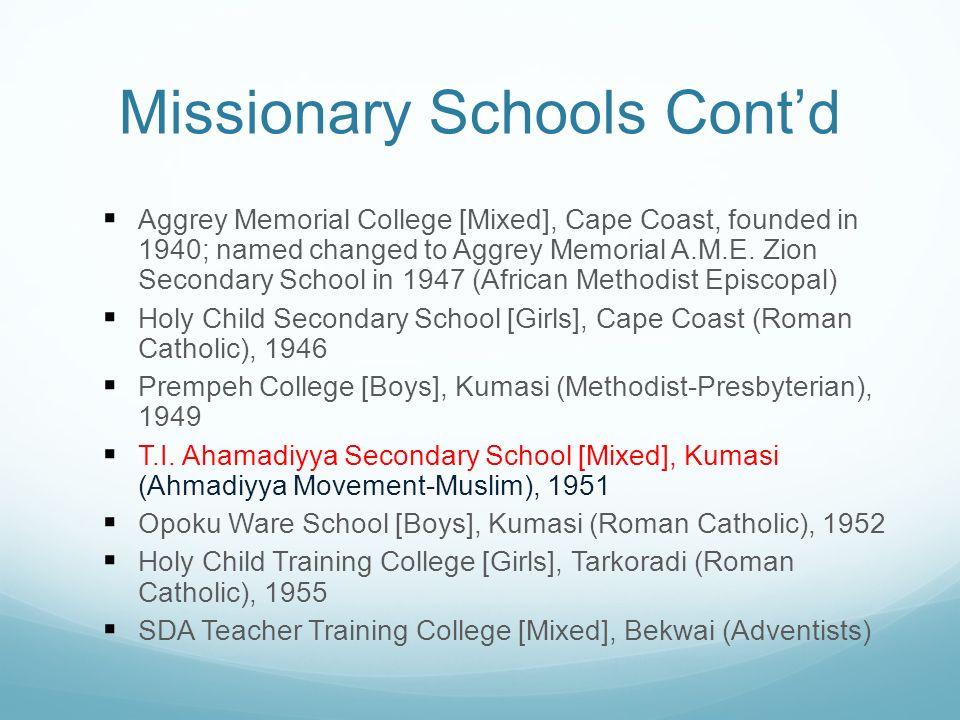 Missionary Schools Cont'd