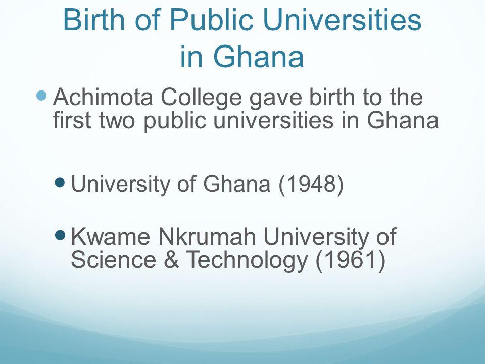 Birth of Public Universities in Ghana