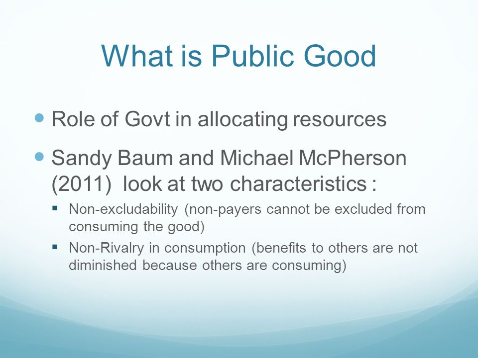 What is Public Good Role of Govt in allocating resources