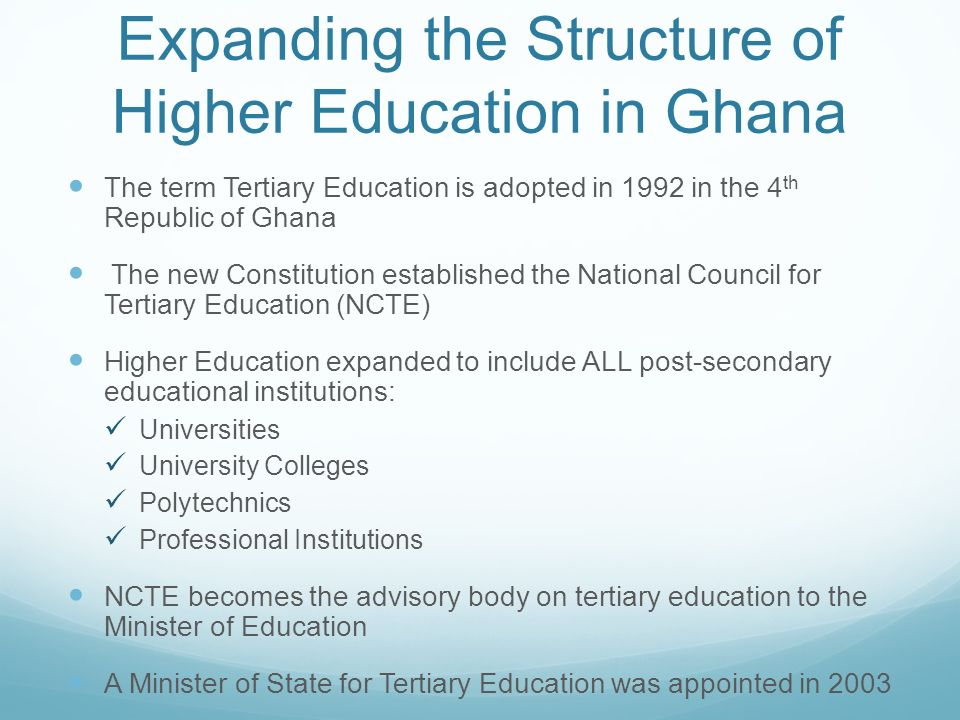 Expanding the Structure of Higher Education in Ghana