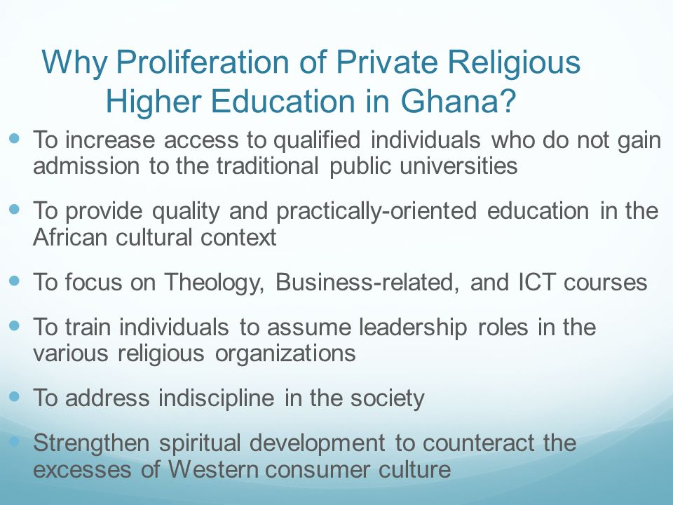 Why Proliferation of Private Religious Higher Education in Ghana