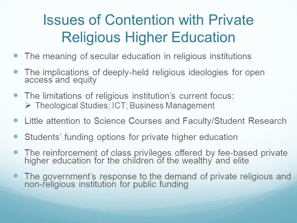 Issues of Contention with Private Religious Higher Education