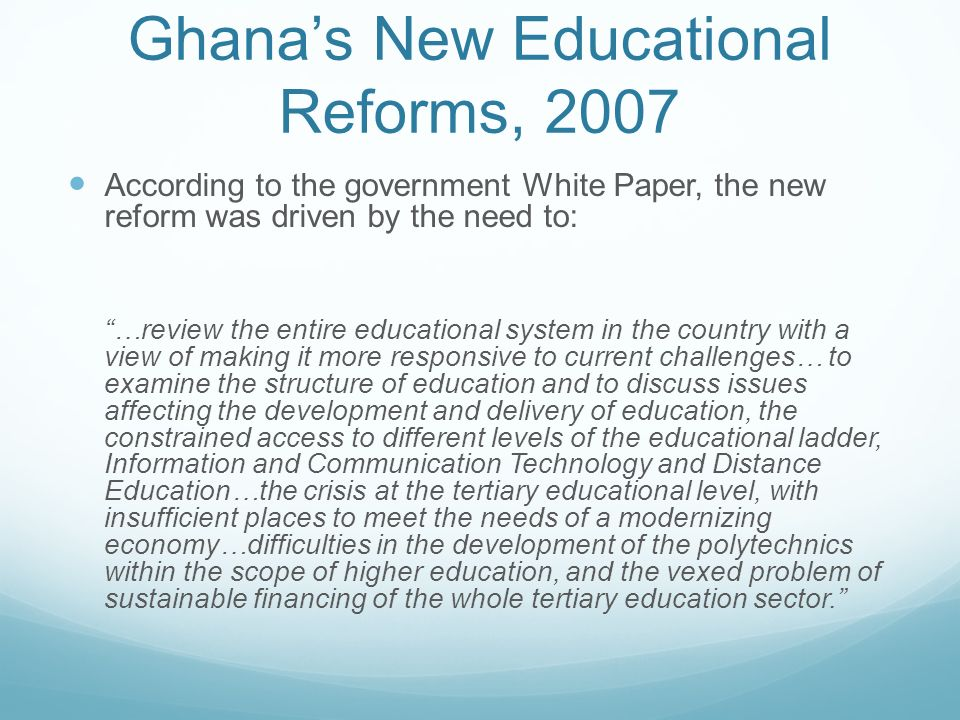Ghana's New Educational Reforms, 2007