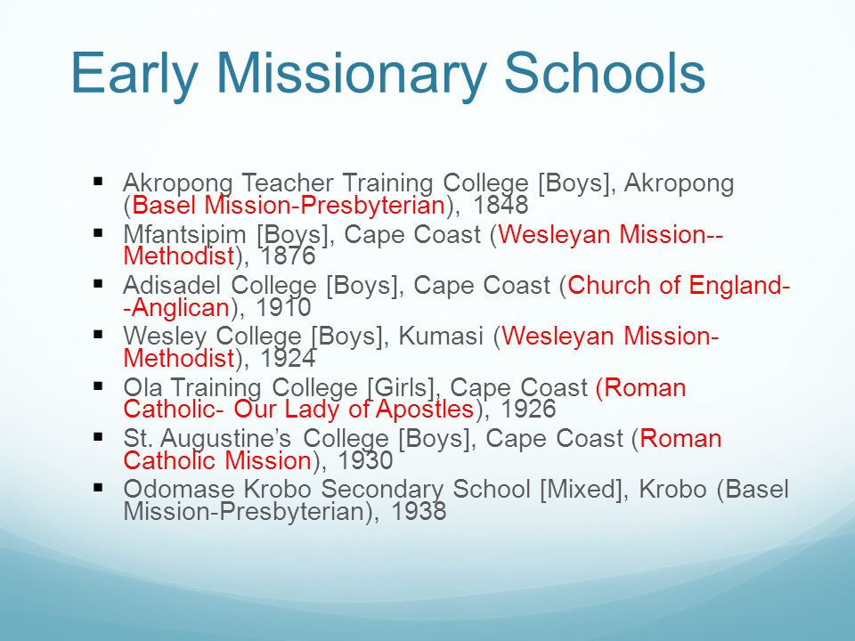 Early Missionary Schools