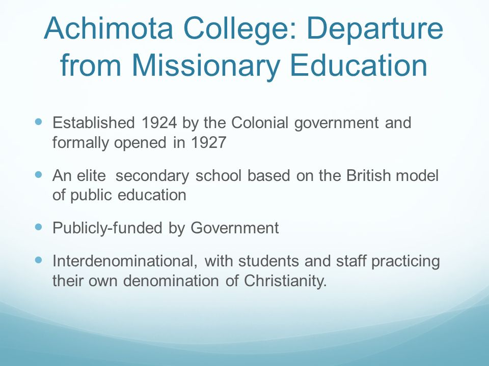 Achimota College: Departure from Missionary Education