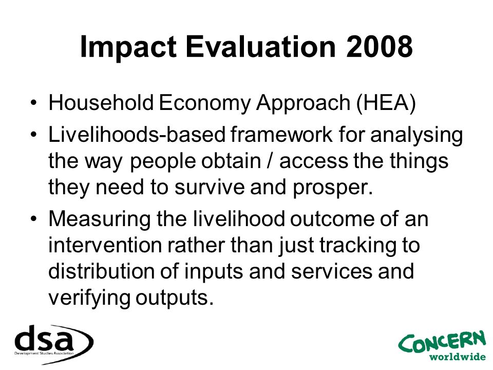 Impact Evaluation 2008 Household Economy Approach (HEA)