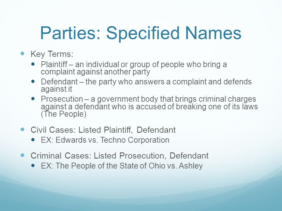 Parties: Specified Names