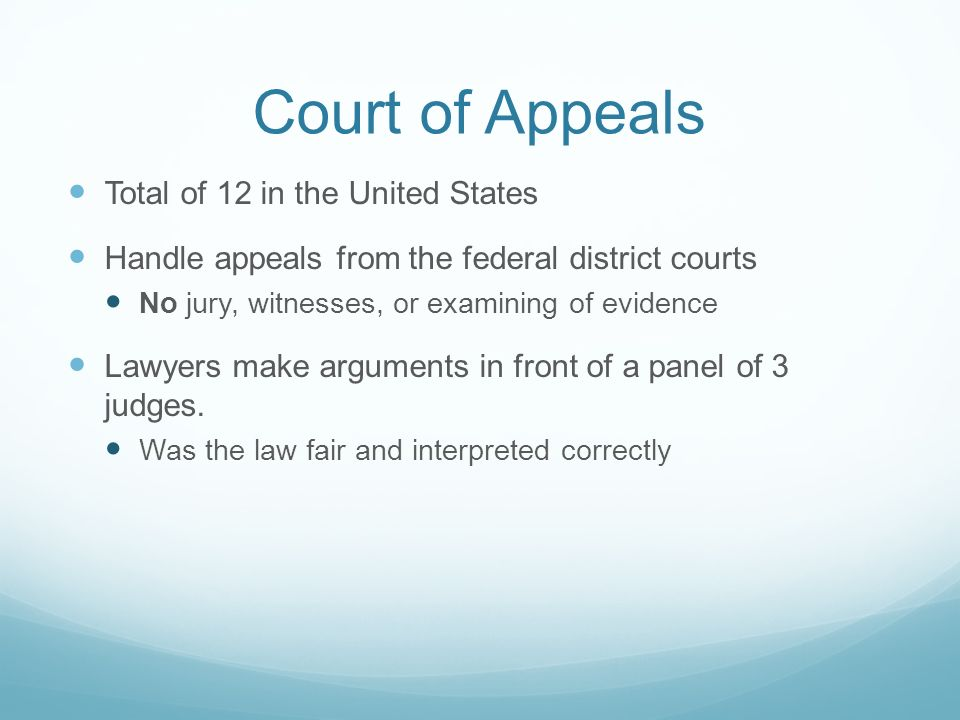 Court of Appeals Total of 12 in the United States