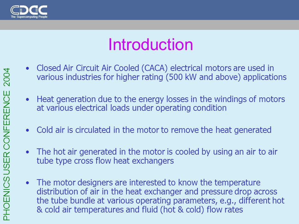 Introduction Closed Air Circuit Air Cooled (CACA) electrical motors are used in various industries for higher rating (500 kW and above) applications.
