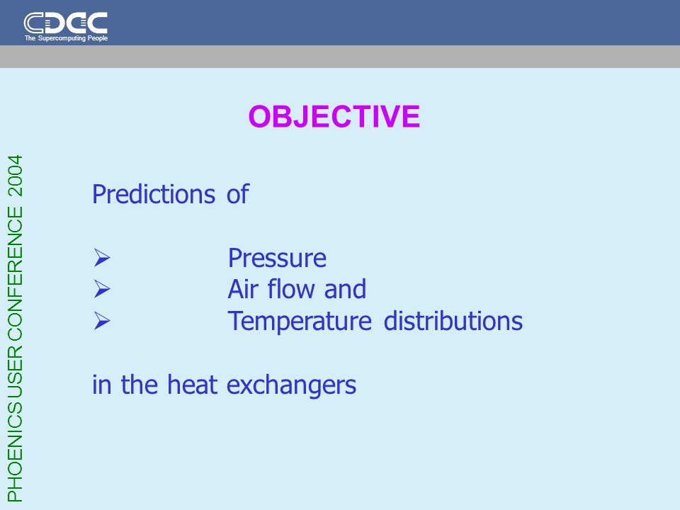 OBJECTIVE Predictions of Pressure Air flow and