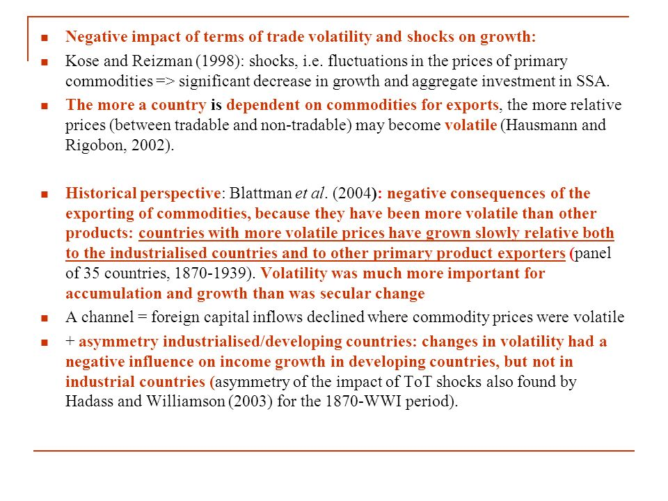 Negative impact of terms of trade volatility and shocks on growth: