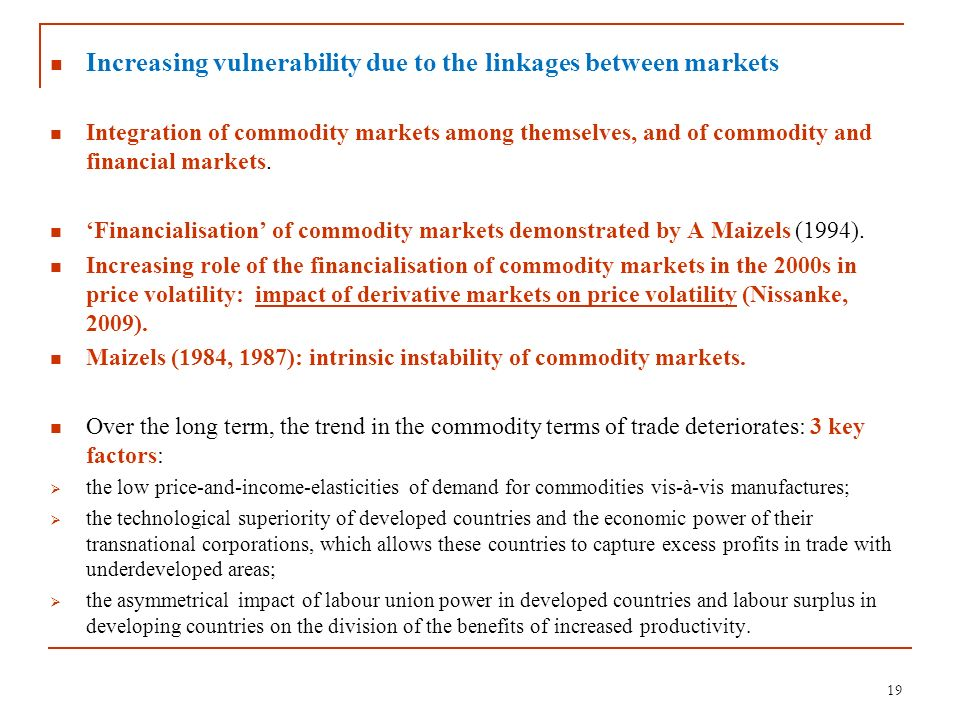 Increasing vulnerability due to the linkages between markets