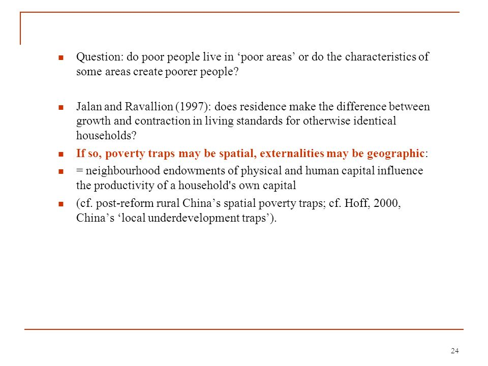 Question: do poor people live in 'poor areas' or do the characteristics of some areas create poorer people