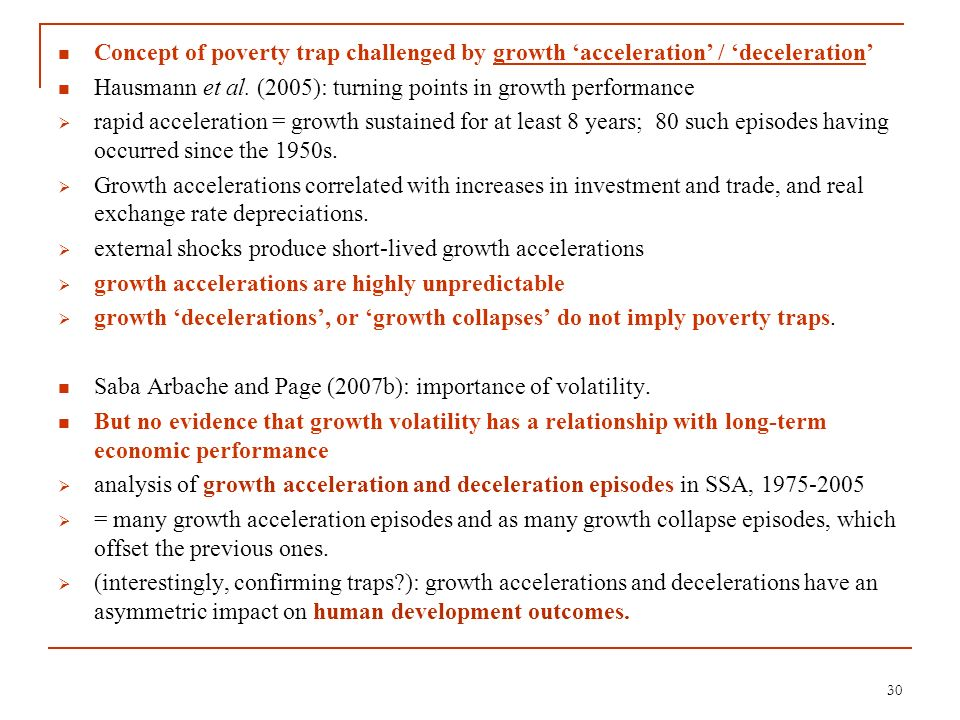 Concept of poverty trap challenged by growth 'acceleration' / 'deceleration'