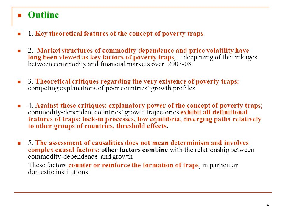 Outline 1. Key theoretical features of the concept of poverty traps