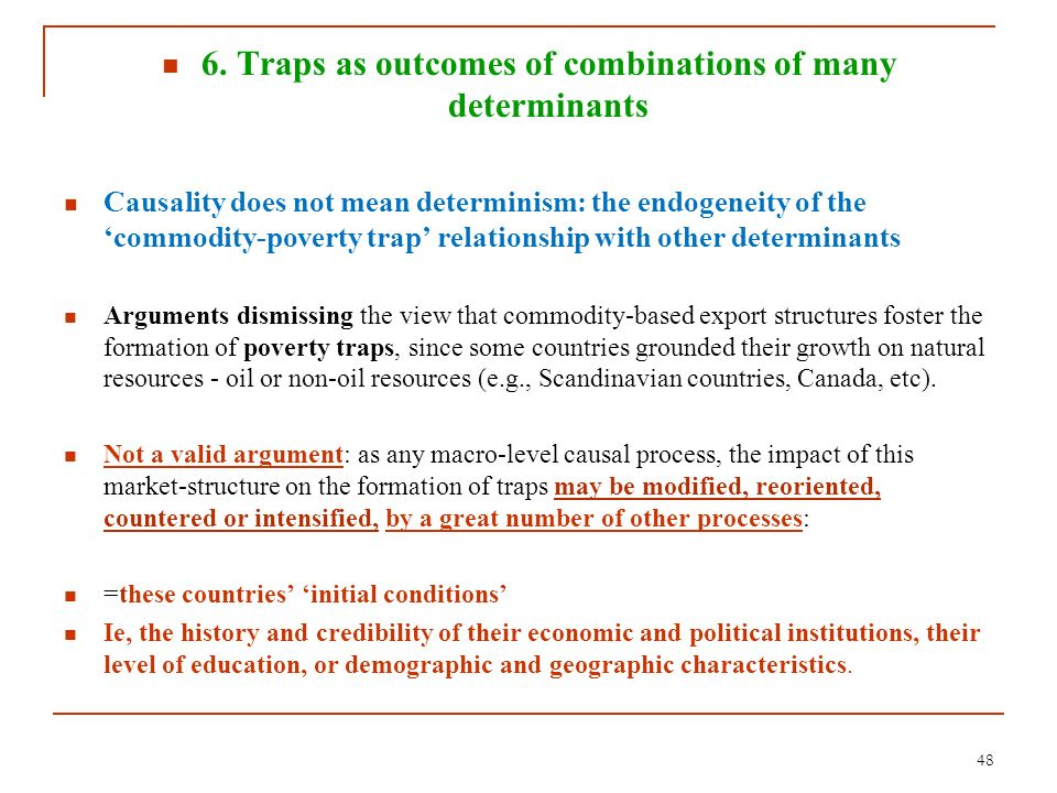 6. Traps as outcomes of combinations of many determinants