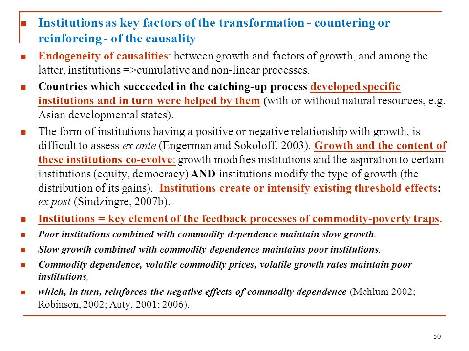 Institutions as key factors of the transformation - countering or reinforcing - of the causality