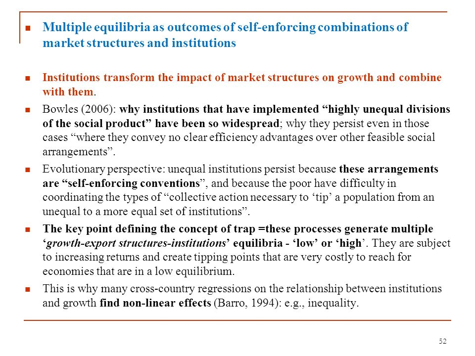 Multiple equilibria as outcomes of self-enforcing combinations of market structures and institutions