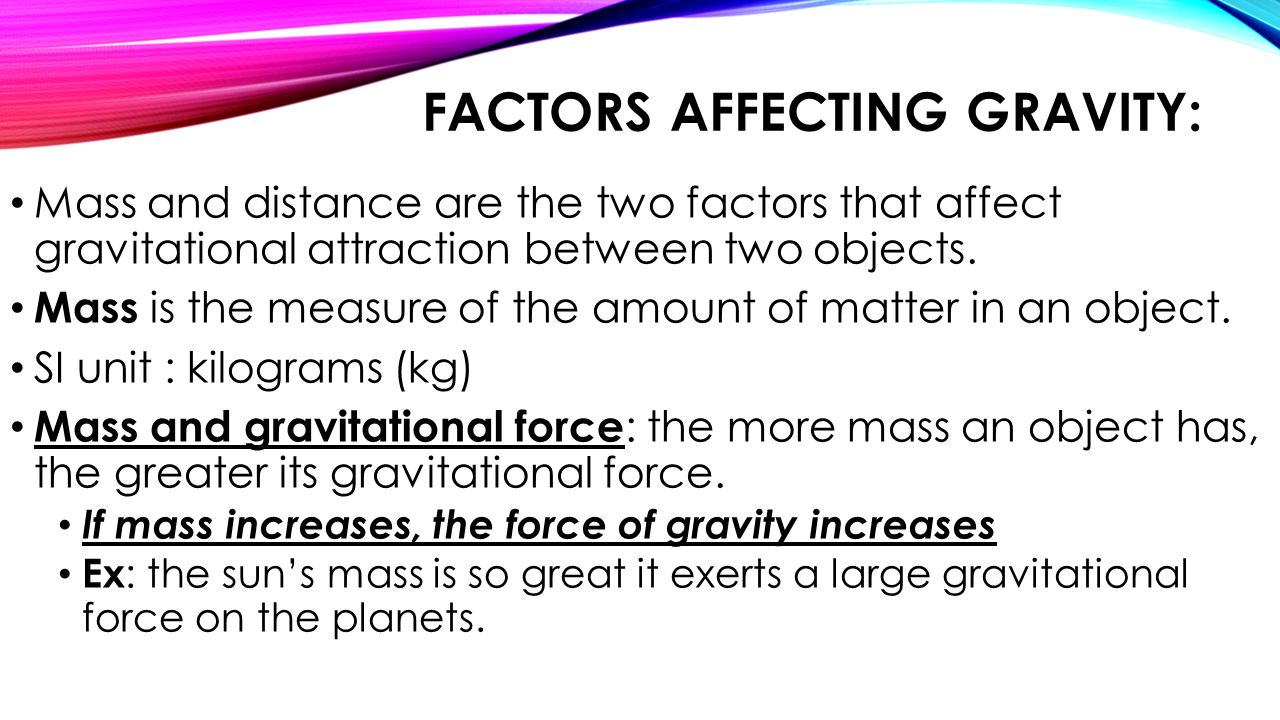 Factors Affecting Gravity: