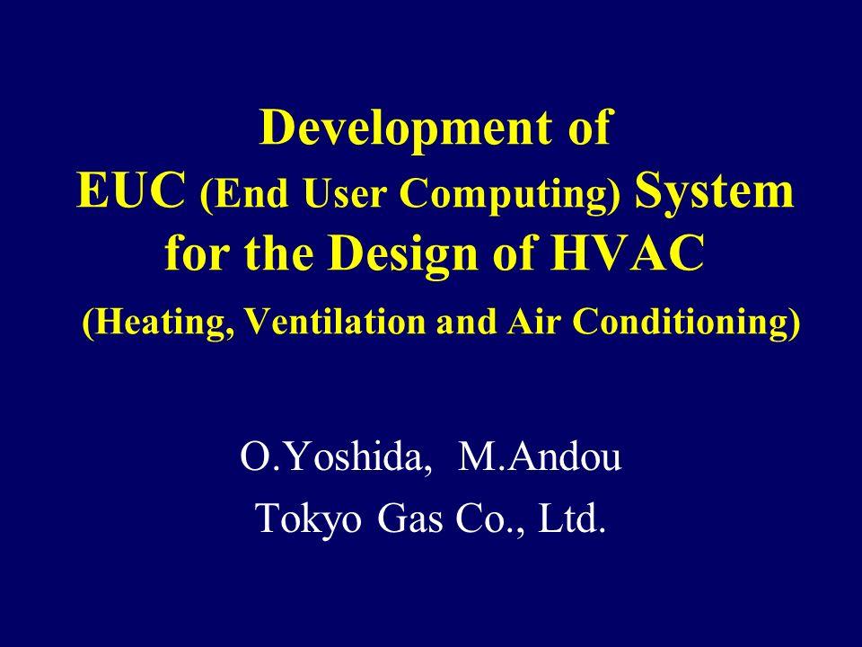 O.Yoshida, M.Andou Tokyo Gas Co., Ltd.