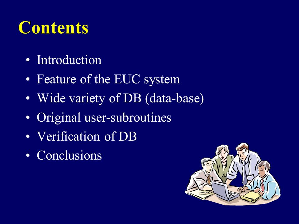 Contents Introduction Feature of the EUC system