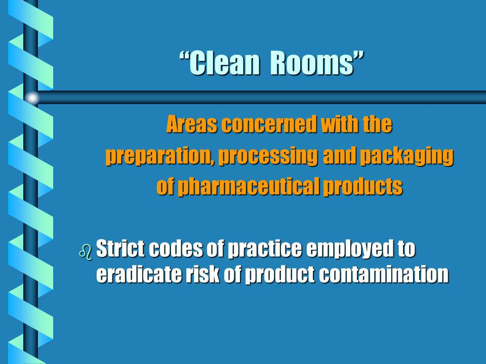 Clean Rooms Areas concerned with the