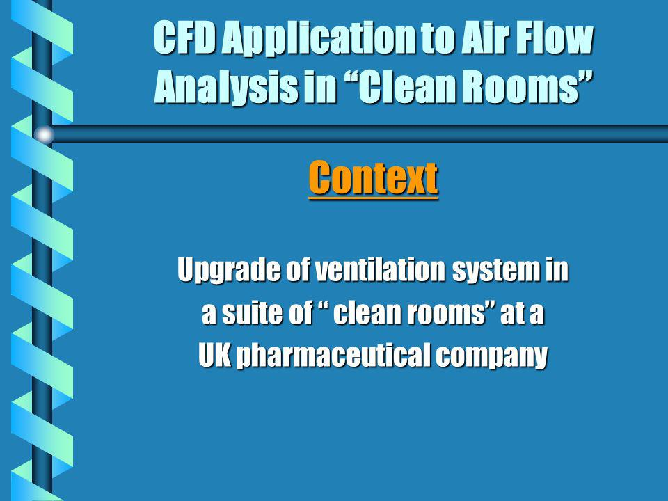 CFD Application to Air Flow Analysis in Clean Rooms