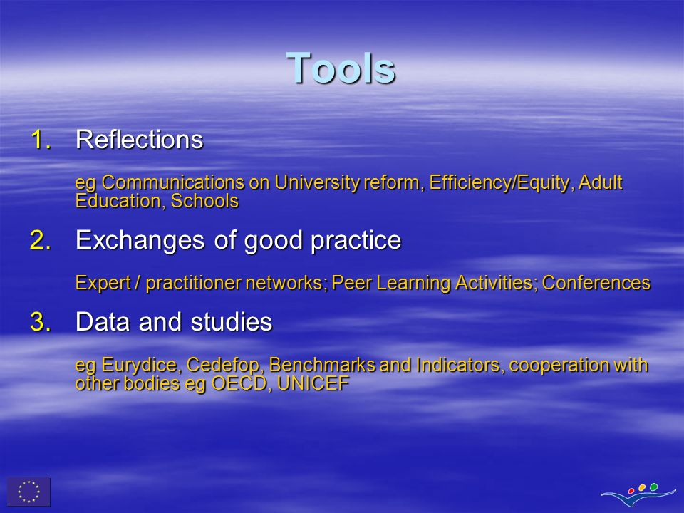 Tools Reflections Exchanges of good practice Data and studies