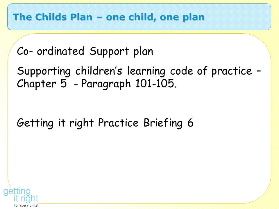 The Childs Plan – one child, one plan