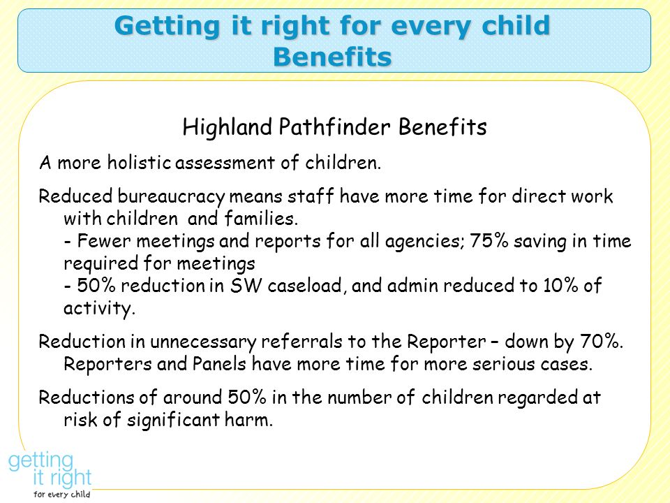 Getting it right for every child Benefits