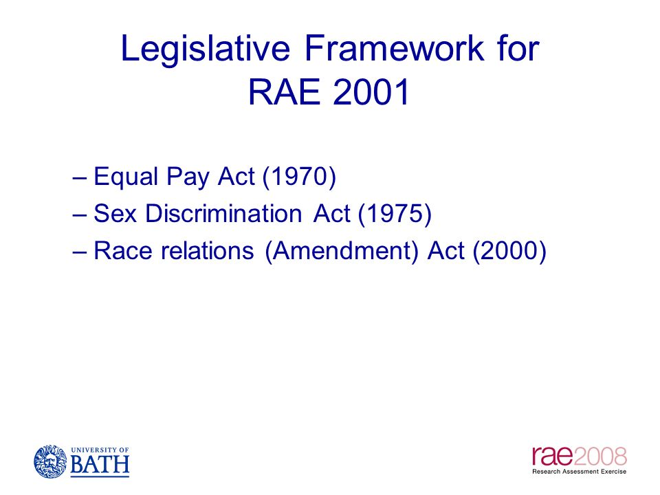 Legislative Framework for RAE 2001