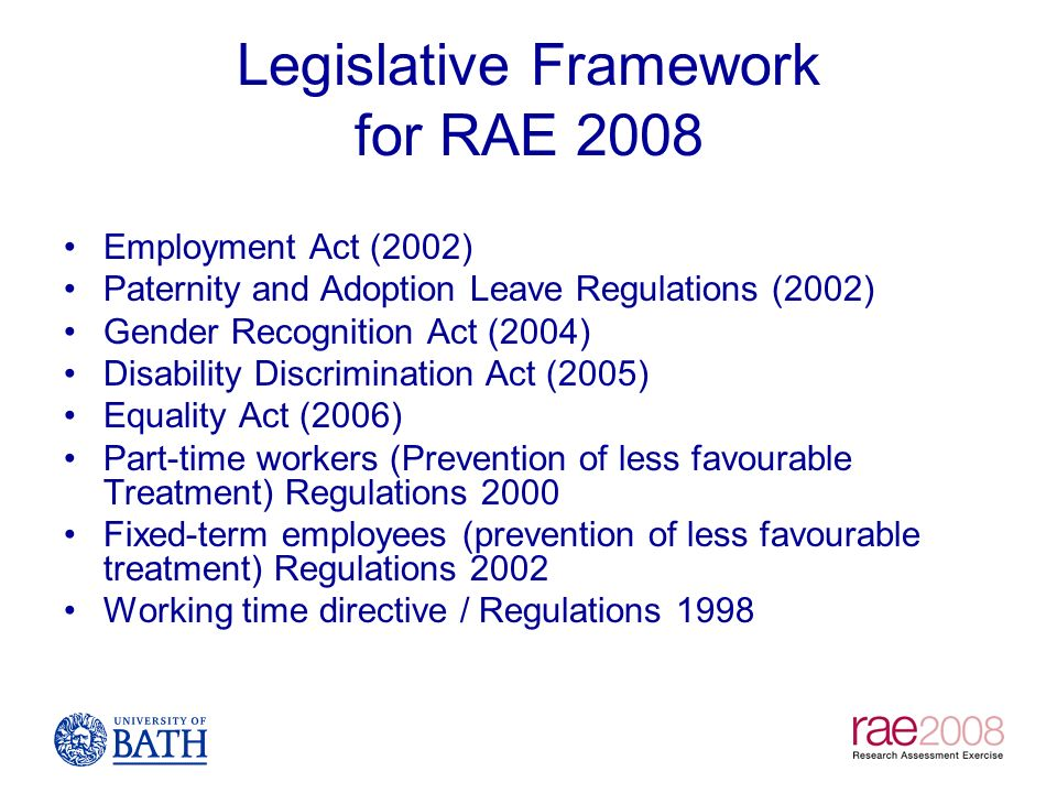 Legislative Framework for RAE 2008