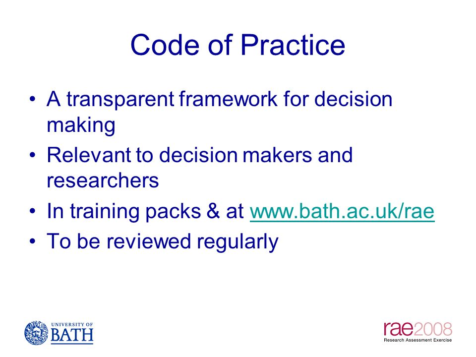 Code of Practice A transparent framework for decision making