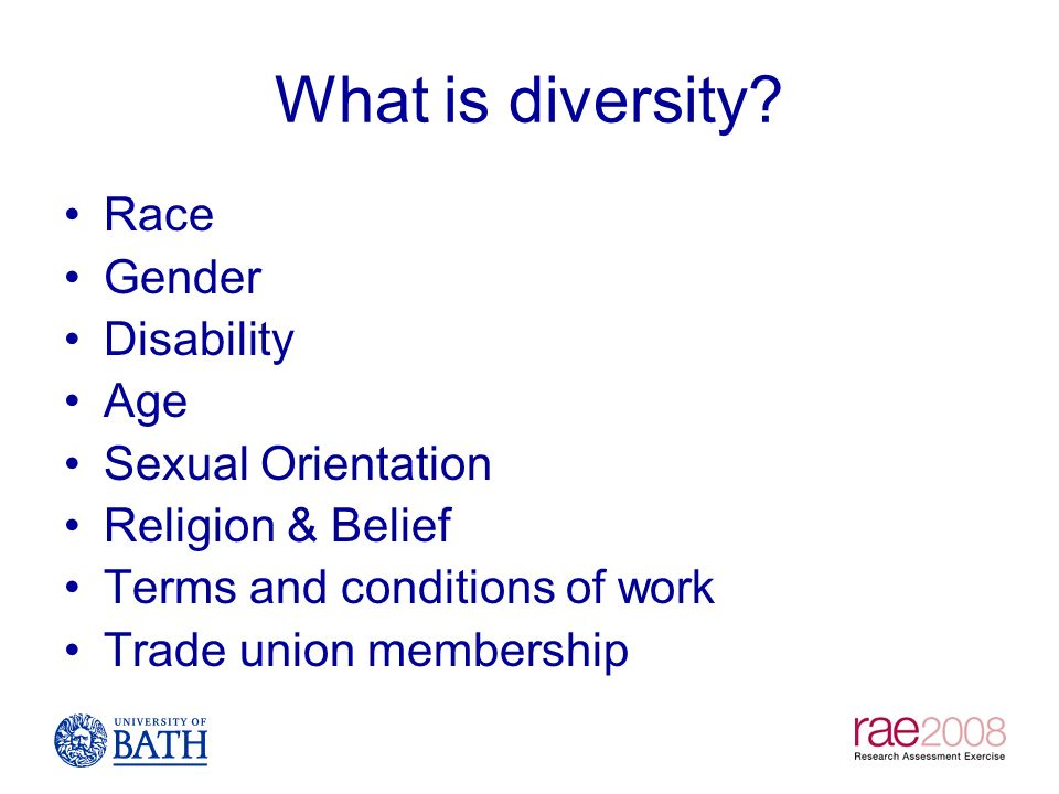 What is diversity Race Gender Disability Age Sexual Orientation