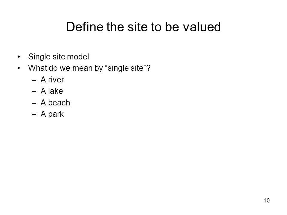 Define the site to be valued